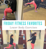 Fitness Favorites Part 2 – Lower Body Exercises
